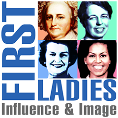 First   Ladies: Influence & Image